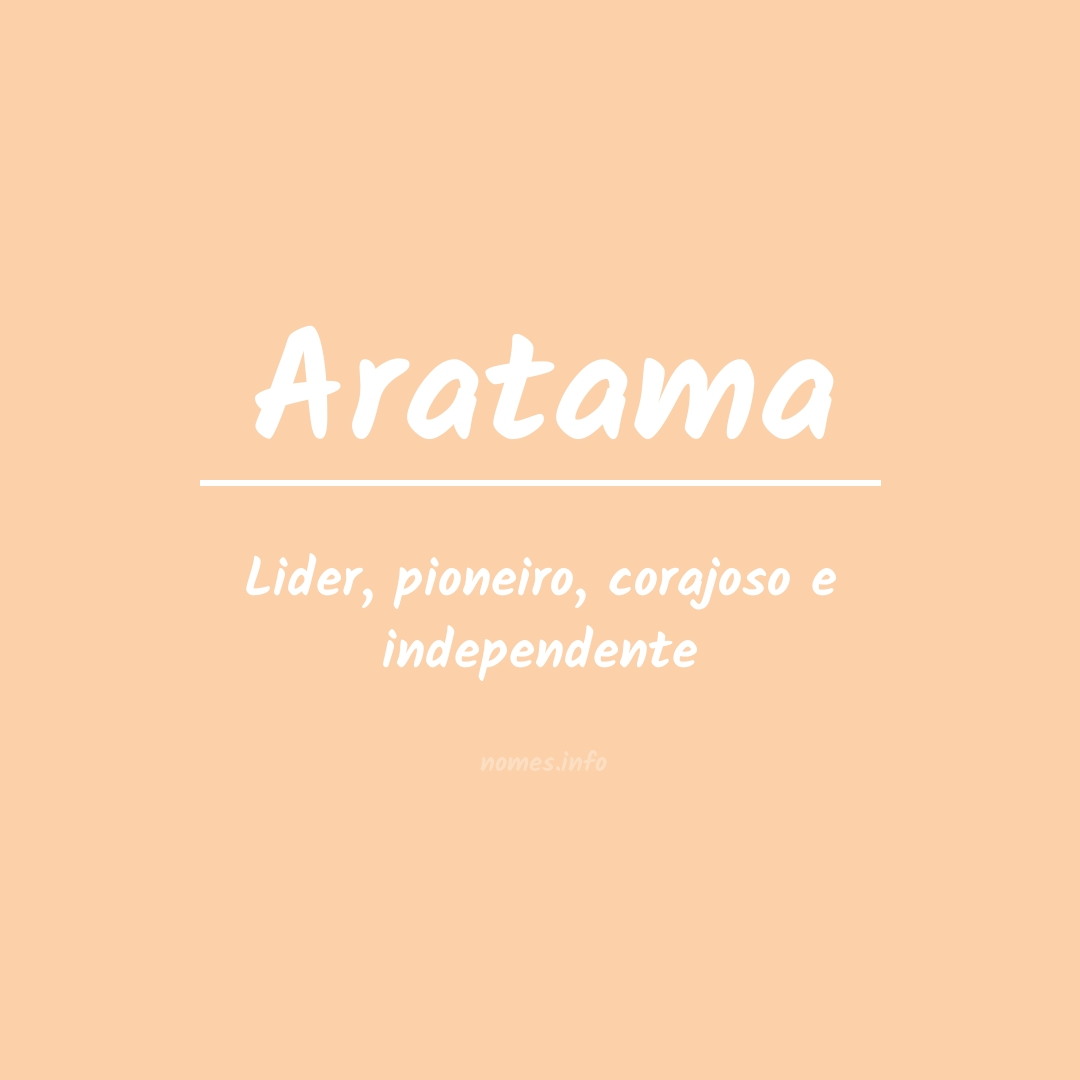 Significado do nome  Aratama