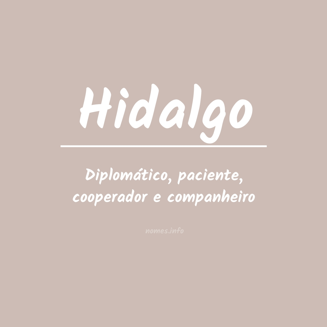 Significado do nome  Hidalgo