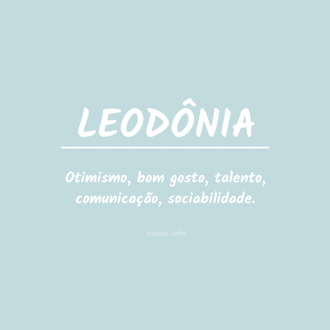 Significado do nome  LEODÔNIA