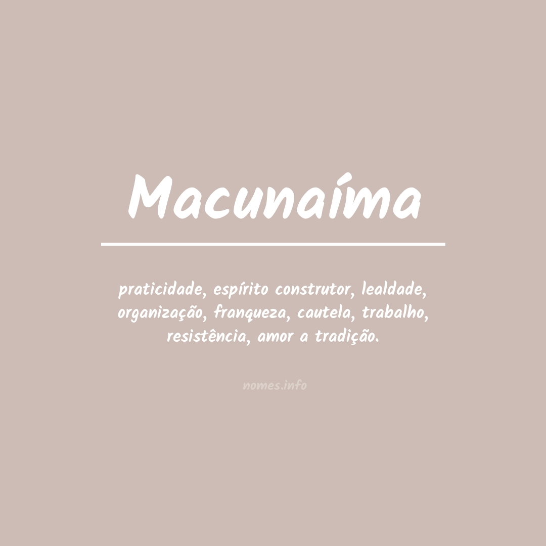 Significado do nome  Macunaíma