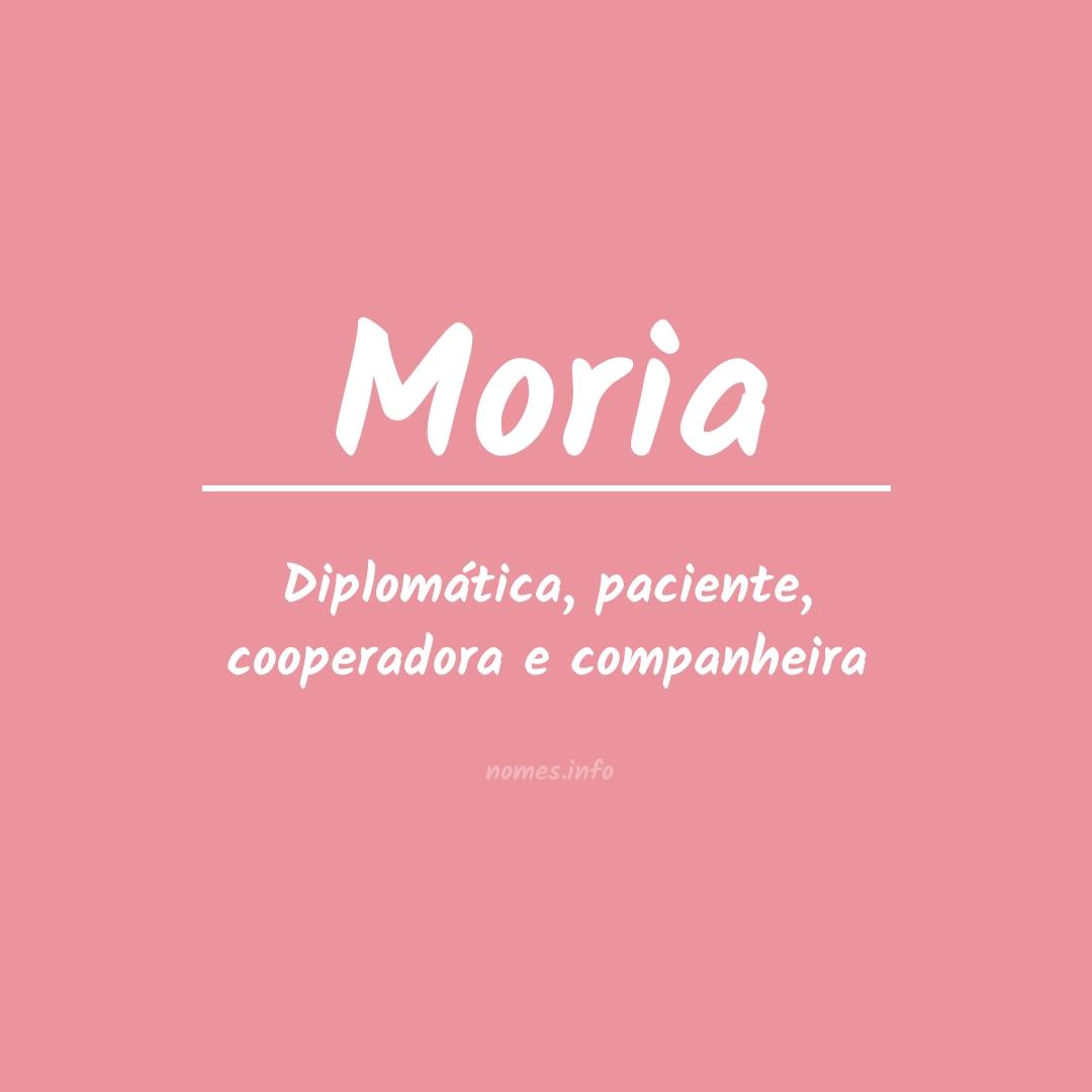 Significado do nome Moria