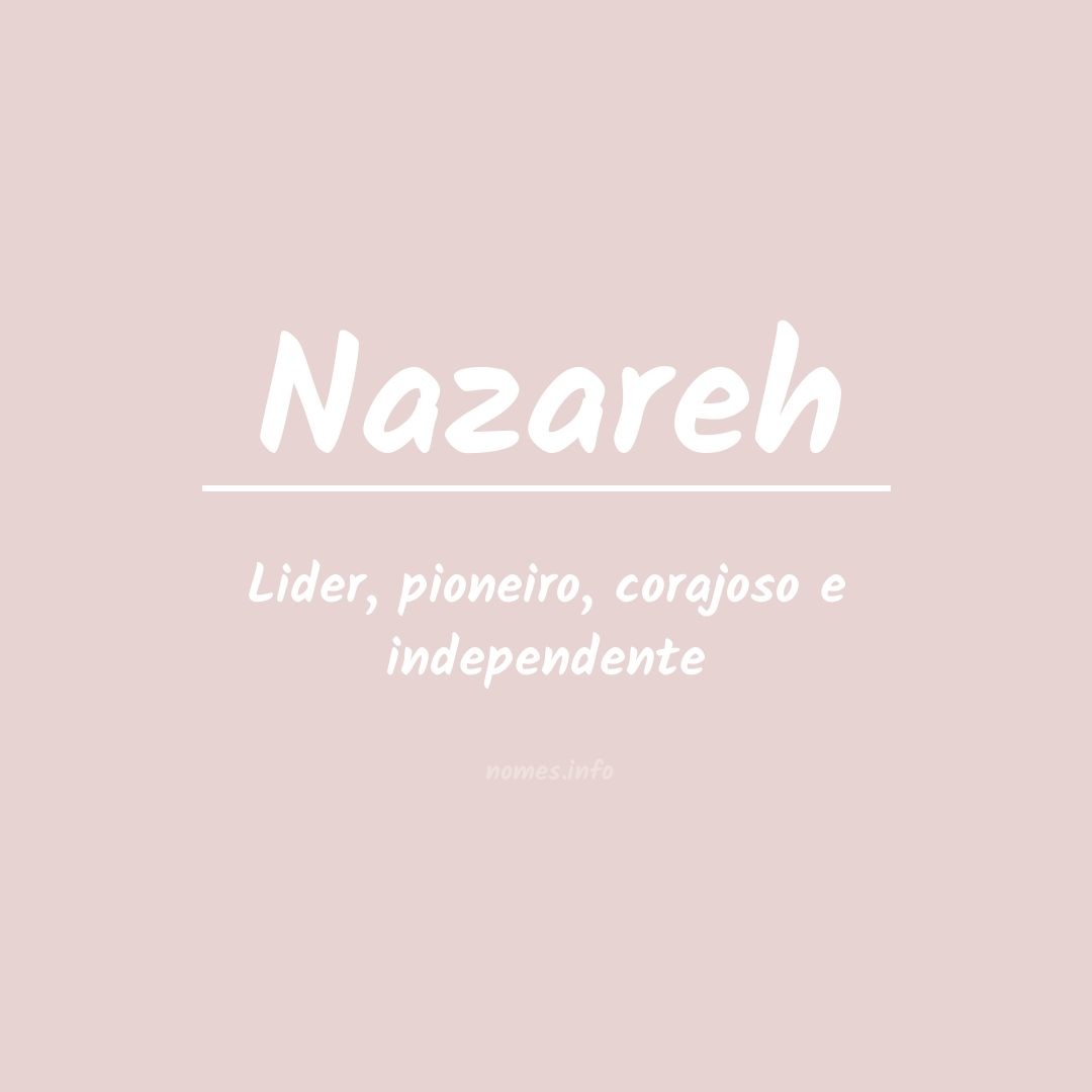 Significado do nome  Nazareh