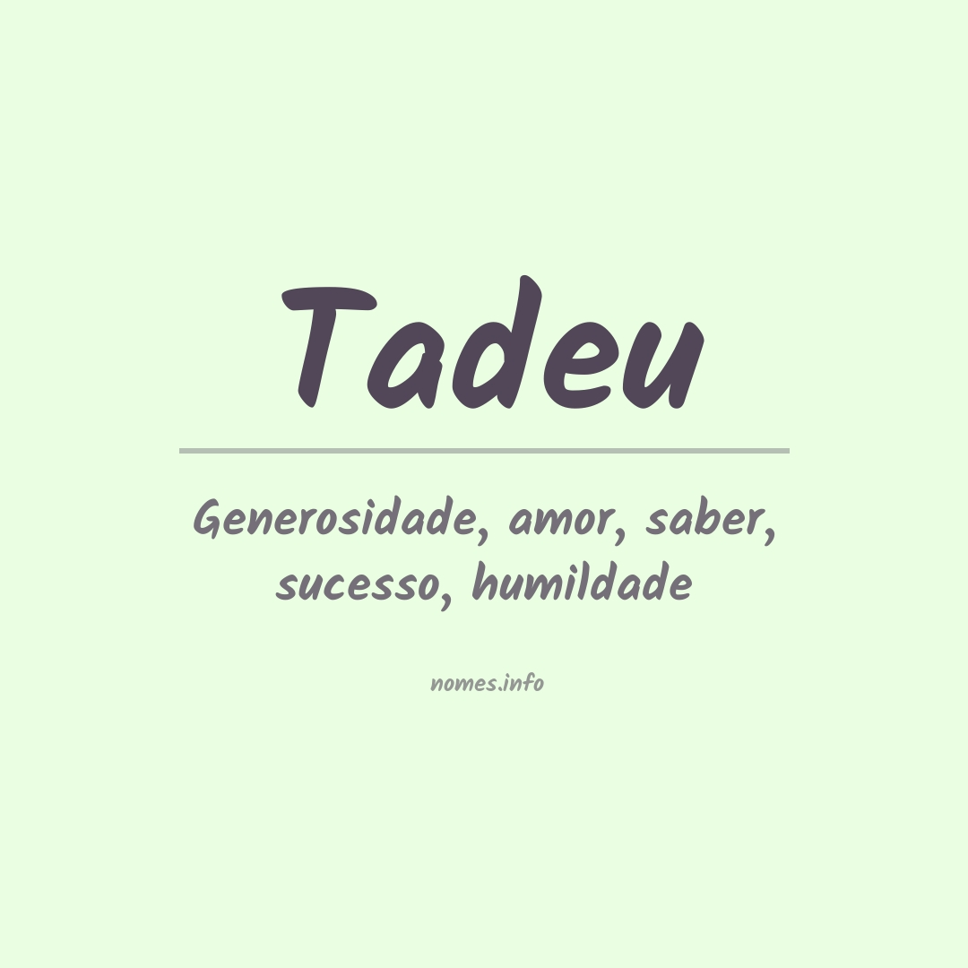 Significado do nome  Tadeu
