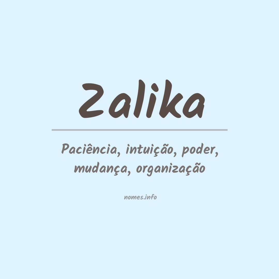 Significado do nome  Zalika